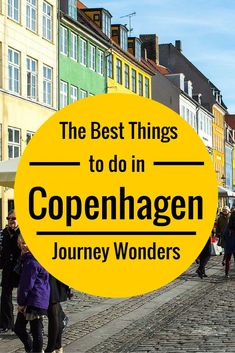 The best things to do in Copenhagen, Denmark. Are you going to make Denmark one your travel destinations?
