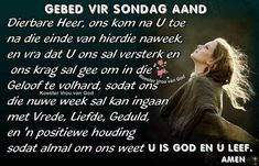 Sunday Qoutes, Evening Greetings, Afrikaanse Quotes, Goeie Nag, Prayer Times, Special Quotes, Good Night Quotes, Sleep Tight, Prayer Quotes