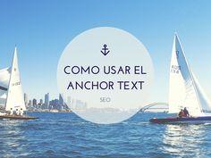 SEO: Como usar el Anchor Text ~ Blogging Fear