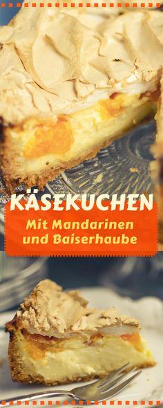 Fruchtiger Käsekuchen mit Mandarinen und einer knusprigen Baiserhaube. Einfaches und leckeres Rezept.