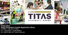 TITAS 2013 Taipei Innovative Textile Application Show 타이페이 국제 섬유 박람회