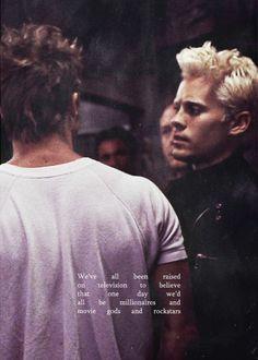 Jared Leto & Brad Pitt in Fight Club Fight Club Quotes, Fight Club 1999, Tyler Durden, Chuck Palahniuk, David Fincher, Edward Norton, Helena Bonham Carter, Jared Leto, Marla Singer