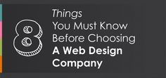 8 Things You Must Know Before Choosing A Web Design Company