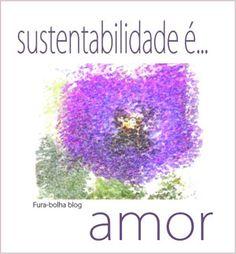 sustentabilidade é amor