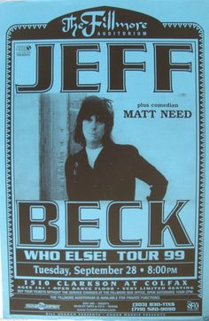 Jeff Beck Tour 1999 (saw this show in Columbus ,OH.......) PHENOMENAL !!!