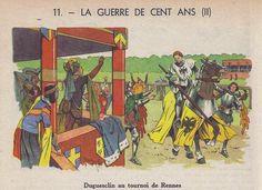 LA GUERRE DE CENT ANS (2) - Du Guesclin au tournoi de Rennes  Belles histoires de France (11)