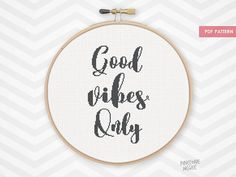 GOOD VIBES ONLY counted cross stitch pattern, modern typography embroidery quote, easy black and white sampler home decor, inspirational pdf