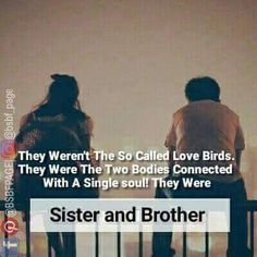 Ya and a best frnd can also be ur brother and soul mate just like i have Brother Sister Relationship Quotes, Bro And Sis Quotes, Brother Sister Love Quotes, Brother And Sister Love, Lil Sis, Funny Quotes, Life Quotes, Qoutes, Maya Quotes