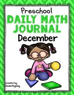 Preschool: Preschool Math Journal for December is perfect for the preschool classroom. The journal can be used for whole or small group instruction or homework.   This journal is spiraled to help students review the following concepts:  Number Recognition/Writing - Numbers 1-10 More/Less Patterning Measurement Counting Objects On/Off Shapes Sequencing Right/Left Following Directions