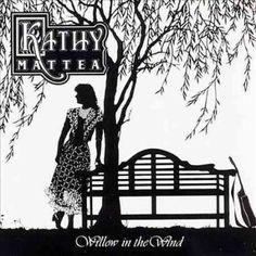 Kathy Mattea - Willow in the Wind, Silver