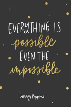 Quotes from Mary Poppins Returns Everything is possible even the impossible Mary Poppins Mary Poppins Quotes Disney Movies Disney Classics Movie Quotes Disney Quotes To Live By, Cute Disney Quotes, Disney Senior Quotes, Life Quotes Disney, Disney Quotes About Dreams, Disney Brave Quotes, Disney Quotes Tumblr, Short Inspirational Quotes, Inspirational Artwork