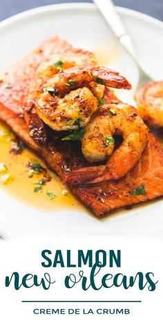 Easy and healthy Salmon New Orleans with shrimp and salmon made in 30 minutes | lecremedelacrumb.com #weeknightdinners #easyrecipes #shrimprecipe #salmonrecipe