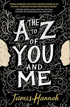 The A to Z of You and Me by James Hannah https://www.amazon.com/dp/B018IRSLAW/ref=cm_sw_r_pi_dp_XZ-MxbP8SGWNR