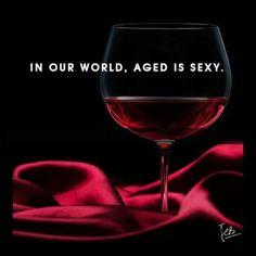 Em nosso mundo, envelhecido é sexy!
