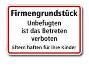 Textschild Firmengrundstück. Unbefugten ist das Betreten verboten (266/400) - die Schilder-Fieseler & Paulzen GmbH