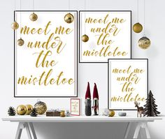 """Meet me under the mistletoe, Christmas Typography Art, fun gold glitter foil quote, printable wall art home decor, digital instant download large poster, rectangle and square print 24"""" x 30"""", 16"""" x 20"""", 8"""" x 10"""", 4"""" x 5"""" and 30x30"""", 20x20"""", 15x15"""", 8x8"""" and A4. ( Please note the A4 copy may have slightly different text spacing) by Latchfarmstudios on Etsy"""