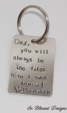 Hand stamped keychain, first man I ever loved, Personalized wedding gift for the father of the bride via Etsy