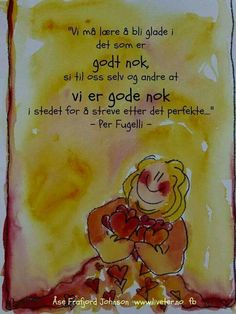 Godt sagt! Book Quotes, Words Quotes, Sayings, Word Poster, For Facebook, Note To Self, True Words, Make You Smile, Kids And Parenting