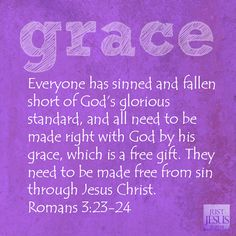 "THANK YOU LORD FOR ""GRACE"" ROMANS  3:23 - 24"
