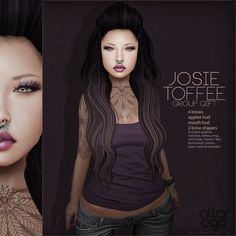 I Josie Toffee Skin Group Gift Group gift available at the mainstore. You will find it near the landing point. The skin includes brow shapers, an a...
