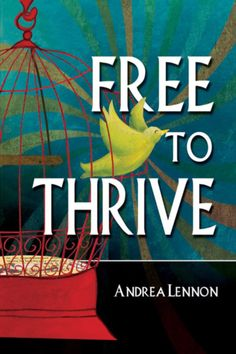 In Free To Thrive author Andrea Lennon presents a clear biblical picture of freedom through 40 power-packed devotions. Each devotion invites you to know and experience God's freedom in every area of your life. True Vine, New Woman, Ministry, Invites, Freedom, Presents, Author, God, Life