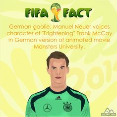 #DYK that German goalkeeper Manuel Neuer voices the character of Firghtening Frank McCay in the German version of most famous Pixar's Monsters University.   #FifaFact