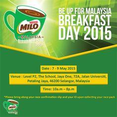 7-9 May 2015: Milo Malaysia Breakfast Day 2015