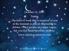 The Astrology Answers Daily Horoscope for Wednesday, October 14, 2015 #astrology