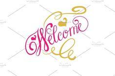Welcome calligraphy. Vector Art. Script Fonts
