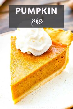 Homemade Pumpkin Pie is a must make Thanksgiving or holiday dessert. This recipe is quick and easy which makes it so anyone can bake this dessert. You'll love this easy pumpkin pie recipe with a dallop of whipped cream! Best Pumpkin Pie, Homemade Pumpkin Pie, Pumpkin Pie Recipes, Pumkin Pie, Thanksgiving Desserts, Holiday Desserts, Holiday Foods, Holiday Recipes, Holiday Ideas