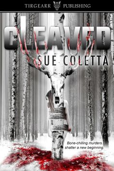 * Cleaved Grafton County Series, Book 2 by Sue Coletta Genre: Thriller, Suspense * * * Author Sage Quintano writes about crime. Her husband Niko investigates it. Together they make an unst… Crime Fiction, Fiction Writing, Writing Songs, Sisters In Crime, Thriller Books, Mystery Books, Serial Killers, Nursery Rhymes, Bose