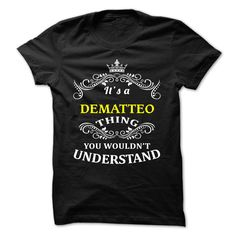 [Hot tshirt names] DEMATTEO  Good Shirt design  DEMATTEO  Tshirt Guys Lady Hodie  SHARE and Get Discount Today Order now before we SELL OUT  Camping 0399 cool job shirt