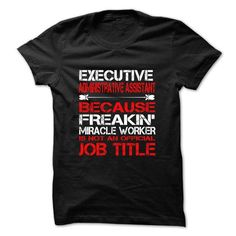 Executive Administrative Assistant T Shirts, Hoodies. Check price ==► https://www.sunfrog.com/Funny/Executive-Administrative-Assistant-Tshirt-and-Hoodie.html?41382 $22.99