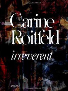 Carine Roitfeld:  Irreverent by Carine Roitfeld,http://www.amazon.com/dp/0847833682/ref=cm_sw_r_pi_dp_KQlZsb1CY99W9E7S