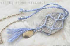 DIY Easy Netted Stone Necklace Tutorial from Lune Blog here. One of the comments suggested sea glass.