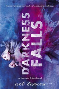 Darkness Falls (Immortal Beloved, #2) by Cate Tiernan