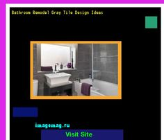 Bathroom Remodel Gray Tile Design Ideas 141651 - The Best Image Search