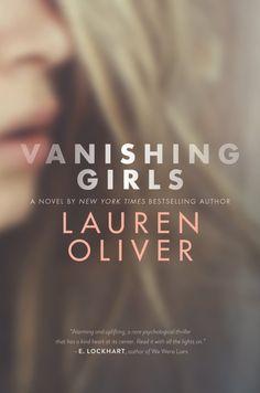 Vanishing Girls by Lauren Oliver #vanishinggirls #-LaurenOliver