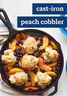 Cast-Iron Peach Cobbler – Hot, bubbly and covered with golden-brown biscuit topping, this fresh peach cobbler is made the old-fashioned way: in a coast-iron skillet.