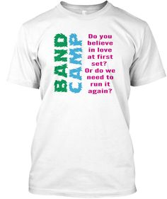 Band Camp Love At First Set - band camp do you believe in love at first set or do we need to run it again #bandmomdesigns #bandshirt #marchingband #bandcamp #bandlife #bandgeek #bandtees #bandobsessed #bandpractice #marching #marchingseason #marchingarts #marchingbandswag #marchingbandseason #colorguard #marchingbandthings #marchinggeek #colorguardlife #colorguardmom #colorguardtees #colorguardie #drumline #marchingbands #tees #teeshirt #teespring #highschool #schoolband #concertband