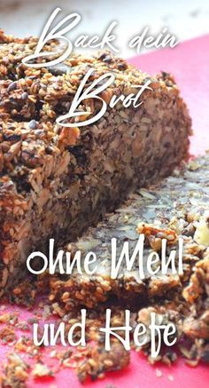 Das Nussbrot – Voller Eiweiß, wenige Kohlenhydrate – Haus und Beet Nut bread vegetarian full of protein without flour. Nut Bread Recipe, Low Carb Nut Bread, Bake Nut Bread, Gluten Free Nut Bread bread flour # without yeast Easy Cake Recipes, Low Carb Recipes, Bread Recipes, Law Carb, Nut Bread Recipe, Best Protein Shakes, Chocolate Cake Recipe Easy, Nutella Chocolate, Food Intolerance