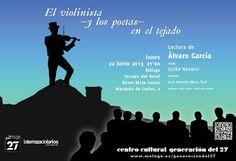 """Publicidad Generación del 27. """"El violinista y los poetas en el tejado"""": Álvaro García & Quike Navarro."""