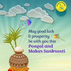 May this harvest festival colour your life with goodness, joy and prosperity. Happy #Pongal and #MakarSankranti