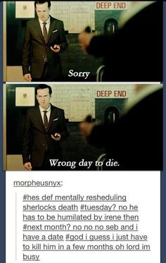Moriarty planning when he can fit killing Sherlock into his schedule - it's a tough life being a psychopath