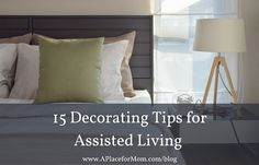 """""""Assisted Living"""" Room Decor What's the new niche in interior decorating? Decorating for seniors! Learn 15 decorating tips to create functional, beautiful assisted living How The Medieval English Plan"""