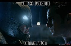 You're overdue for an audit