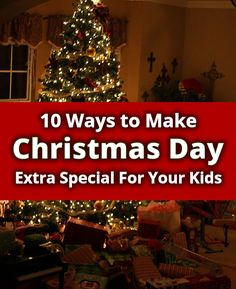 Make your child's Christmas special with these Christmas traditions