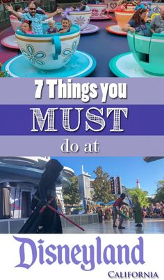 7 things you must do at Disneyland California. Great tips and tricks, hints and hacks to get the most from your Disneyland California vacation. Great Disney tips! #disneyland #disneylandcalifornia #disney