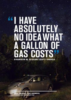 """I have absolutely no idea what a gallon of gas costs"" – Shannon M., Real Nissan LEAF Owner. This is what it's like to go 100% electric!"