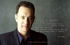 Tom Hanks about orthodoxy. Orthodox Catholic, Orthodox Christianity, Christian Church, Christian Faith, Illness Quotes, Greek Culture, True Faith, Yesterday And Today, Cool Words